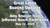 May 22 - Lake Michigan Updates from Amy Krueger of Jefferson Beach Yacht Sales Video