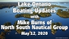May 12 - Ontario, Canada, Boating Updates from Mike Burns of North South Nautical Group Video